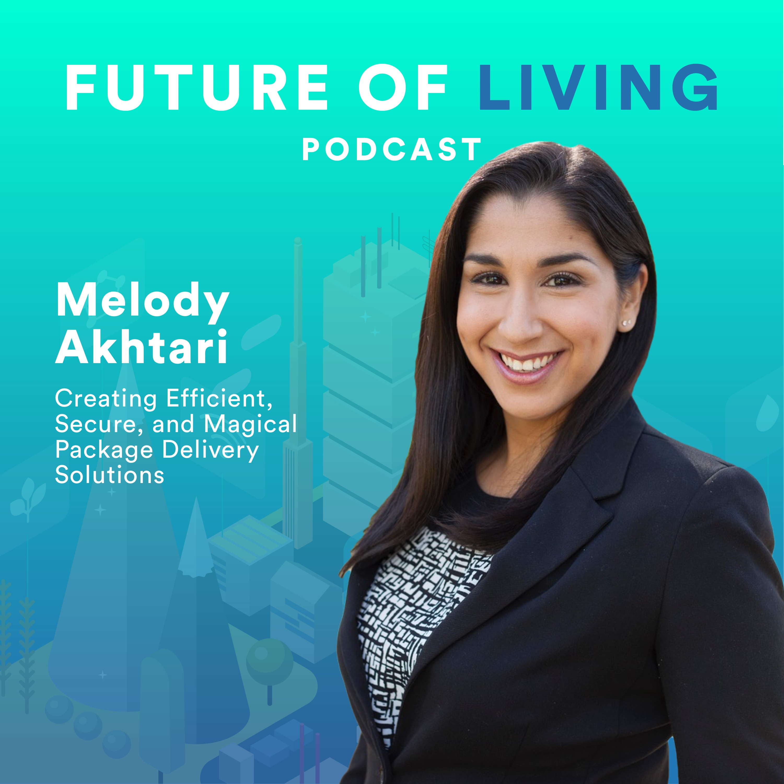 Melody Akhtari on the Future of Living with Blake Miller (2)